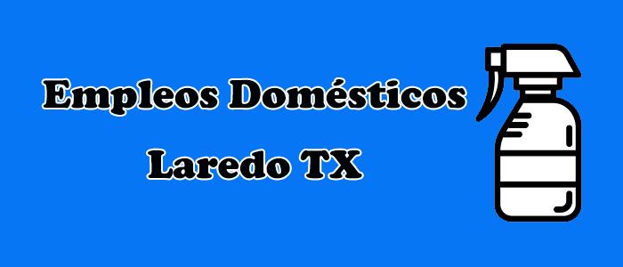 empleos disponibles limpieza laredo texas